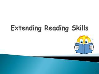 Extending Reading Skills