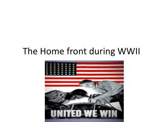 The Home front during WWII