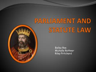 PARLIAMENT AND STATUTE LAW