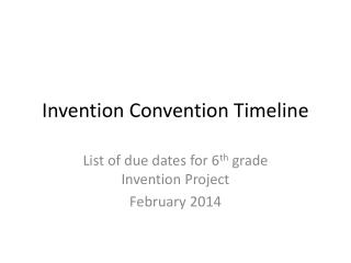 Invention Convention Timeline