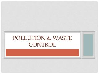 Pollution & Waste Control