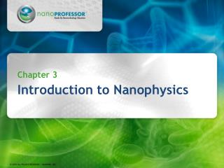 Chapter 3 Introduction to Nanophysics
