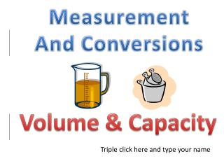 Measurement And  Conversions