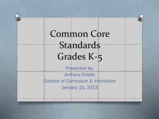 Common Core Standards Grades  K-5