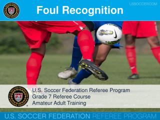 Foul Recognition