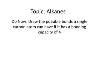 Topic :  Alkanes