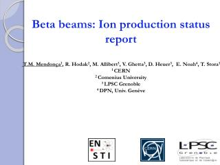 Beta beams: Ion production status report