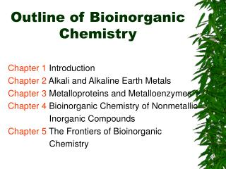 Outline of Bioinorganic Chemistry