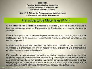 UNIOJEDA Facultad de Ciencias Administrativas Cátedra: Sistemas Presupuestarios