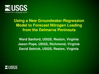 Using a New Groundwater-Regression Model to Forecast Nitrogen Loading from the Delmarva Peninsula