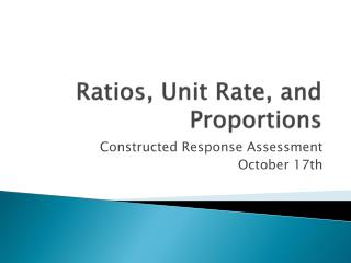 Ratios, Unit Rate, and Proportions