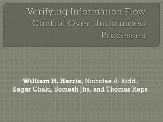 Verifying Information Flow Control Over Unbounded Processes