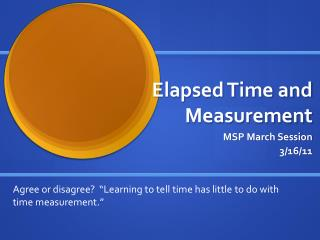 Elapsed Time and Measurement