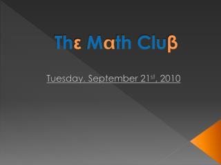 Th ε M  th Clu β