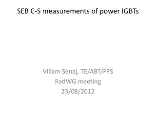 SEB C-S measurements of power IGBTs