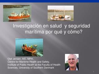Investigación en salud  y seguridad marítima por qué y cómo?