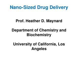 Nano-Sized Drug Delivery