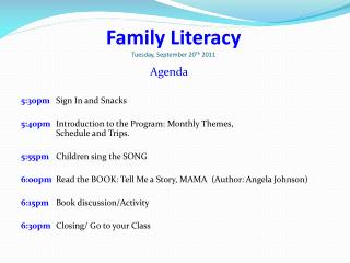 Family Literacy  Tuesday, September 20 Th  2011