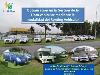 MBA Gustavo Espinoza G�mez Gerente de Administraci�n y Finanzas de La Molina Lima � Per�