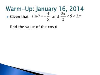 Warm-Up: January 16, 2014