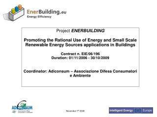 Project ENERBUILDING Promoting the Rational Use of Energy and ...