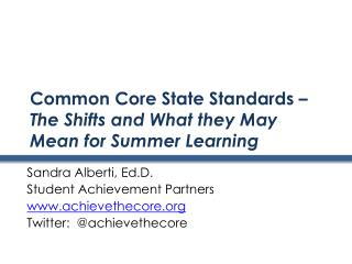Common Core State Standards –  The Shifts and What they May Mean for Summer Learning