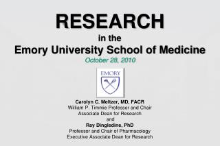 RESEARCH  in the  Emory University School of Medicine  October 28, 2010