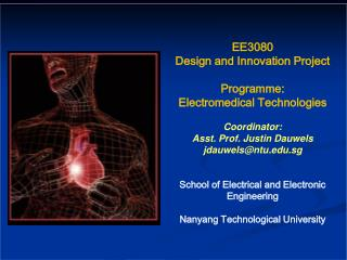 EE3080  Design and Innovation Project Programme : Electromedical  Technologies Coordinator: