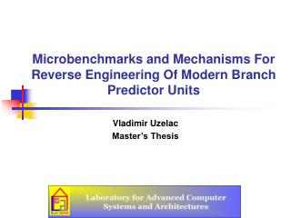 Microbenchmarks and Mechanisms For Reverse Engineering Of Modern ...