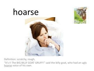 hoarse