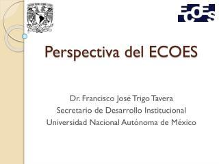 Perspectiva del ECOES