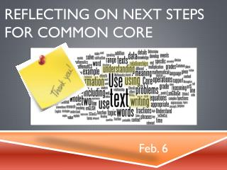reflecting on next steps  for common core
