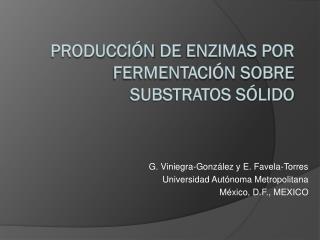 Producción  de  Enzimas por Fermentación sobre substratos sólido
