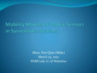 Mobility Models of Mobile Sensors in Surveillance Systems