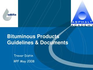 Bituminous Products Guidelines  Documents