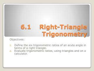 6.1	Right-Triangle Trigonometry