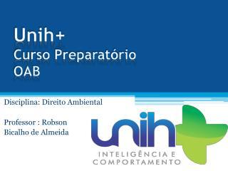 Unih+ Curso Preparat�rio OAB