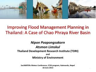 Improving Flood Management Planning in Thailand: A Case of Chao Phraya River Basin