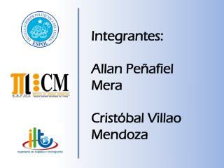 Integrantes: Allan Pe�afiel Mera Crist�bal  Villao  Mendoza