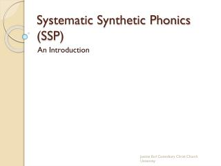 Systematic Synthetic Phonics (SSP)
