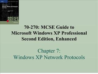 70-270: MCSE Guide to Microsoft Windows XP Professional