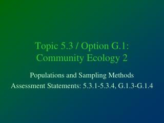Topic 5.3 / Option G.1: Community Ecology 2