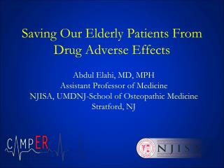 Saving Our Elderly Patients From  Drug Adverse Effects