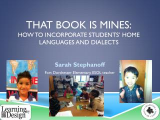 That Book is mines: how to incorporate students' home languages and dialects