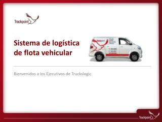 Sistema  de log � stica de  flota  vehicular