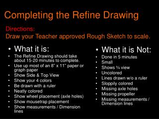 Completing the Refine Drawing