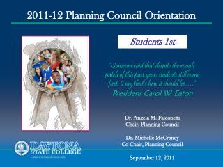 2011-12 Planning Council Orientation
