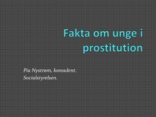 Fakta om unge i prostitution