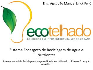 Sistema Ecoesgoto de Reciclagem de �gua e Nutrientes