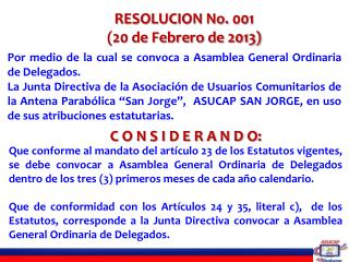 RESOLUCION No. 001 (20 de Febrero de 2013)